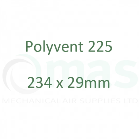 Polyvent 225 - 234 x 29 mm