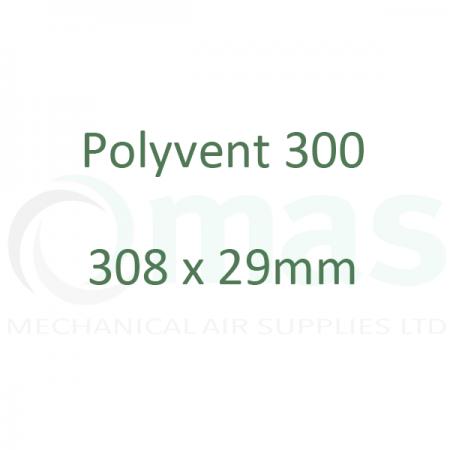 Polyvent 300 - 308 x 29 mm